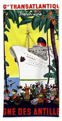 Trans Atlantic French Line, Cruiser, Tourist Ship Poster Beach Towel