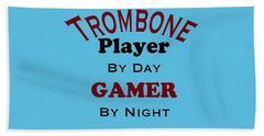 Trombone Player By Day Gamer By Night 5626.02 Beach Towel