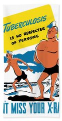 Tuberculosis Is No Respecter Of Persons  Beach Towel