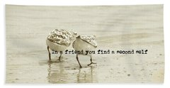 Two Of A Kind Quote Beach Towel