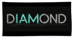 U Are Diamond - Neon Sign 1 Beach Towel
