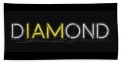U Are Diamond - Neon Sign 2 Beach Towel