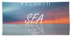 Vitamin Sea Beach Towel