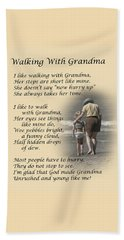 Walking With Grandma Beach Towel