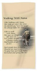 Walking With Nana Beach Towel