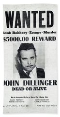Wanted John Dillinger 1934 Beach Towel