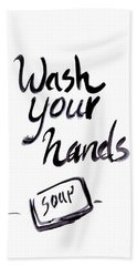 Wash Your Hands Sign Beach Towel