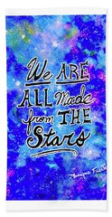 Beach Towel featuring the mixed media We Are All Made From The Stars by Monique Faella