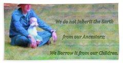 We Do Not Inherit The Earth - V3 Beach Towel