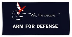 We The People Arm For Defense Beach Towel