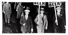 We Want Beer - Prohibition C. 1932 Beach Towel