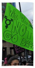 We Will Not Go Back Beach Towel