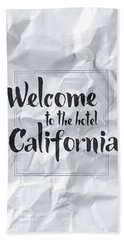 Welcome To The Hotel California Beach Towel