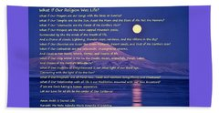 What If Our Religion Was Life Beach Sheet