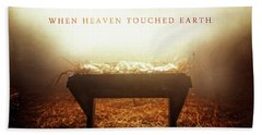When Heaven Touched Earth Beach Towel