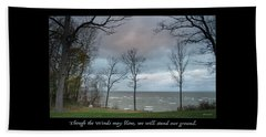 Winds May Blow Beach Towel