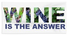 Wine Is The Answer Beach Towel