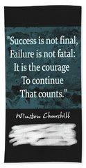 Winston Churchill Quote Beach Sheet by Dan Sproul