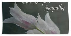 With Deepest Sympathy Beach Towel