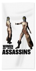 Women Are Sexier Assassins Beach Towel