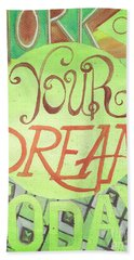 Beach Sheet featuring the painting Work On Your Dream by Erin Fickert-Rowland
