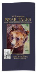 Yellowstone Bear Tales - Adventures, Mishaps And Discoveries Among The World's Most Famous Bears Beach Sheet
