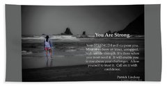 You Are Strong Beach Towel