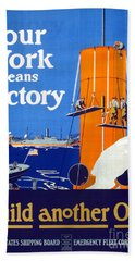 Your Work Means Victory Vintage Wwi Poster Beach Towel