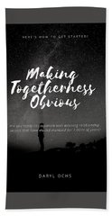 Making Togetherness Obvious Beach Towel