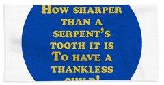 How Sharper #shakespeare #shakespearequote Beach Towel