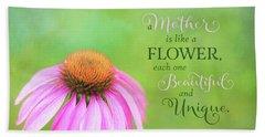 A Mother Is Lke A Flower Beach Sheet