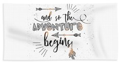 And So The Adventure Begins - Boho Chic Ethnic Nursery Art Poster Print Beach Towel