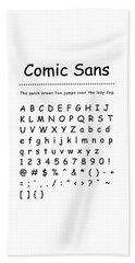 Comic Sans - Most Wanted Beach Sheet