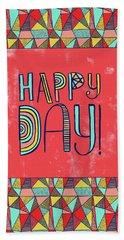 Happy Day Beach Towel