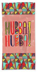 Hubba Hubba Beach Towel