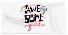 Awesome Girl - Baby Room Nursery Art Poster Print Beach Towel