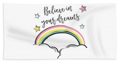 Believe In Your Dreams - Baby Room Nursery Art Poster Print Beach Sheet