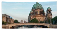 Beach Towel featuring the photograph Berliner Dom And River Spree In Berlin by Milan Ljubisavljevic