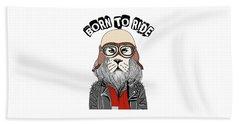 Born To Ride - Baby Room Nursery Art Poster Print Beach Towel
