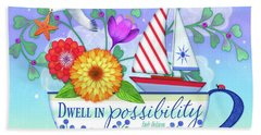 Dwell In Possibility Beach Towel
