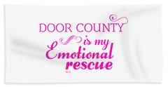 Emotional Rescue Beach Towel