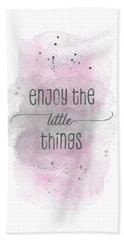 Enjoy The Little Things - Watercolor Pink Beach Towel