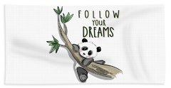Follow Your Dreams - Baby Room Nursery Art Poster Print Beach Towel