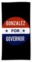 Gonzalez For Governor 2018 Beach Sheet