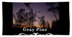 Gray Pine Beach Towel