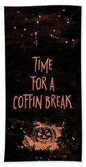 Halloween Time For A Coffin Break Beach Towel