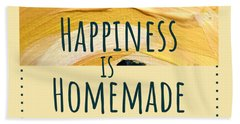 Beach Towel featuring the painting Happiness Is Homemade #2 by Maria Langgle