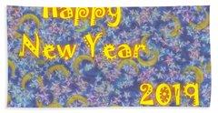 Happy New Year 2019 Beach Towel