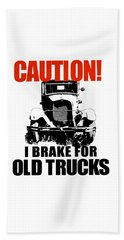 Beach Towel featuring the digital art I Brake For Old Trucks by David King