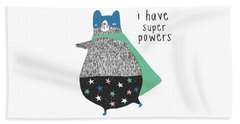 I Have Super Powers - Baby Room Nursery Art Poster Print Beach Towel